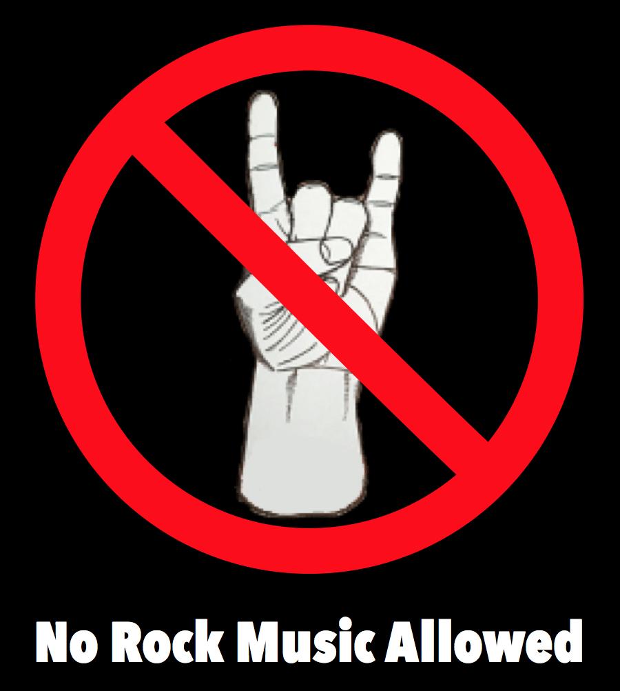 No Rock Music Allowed